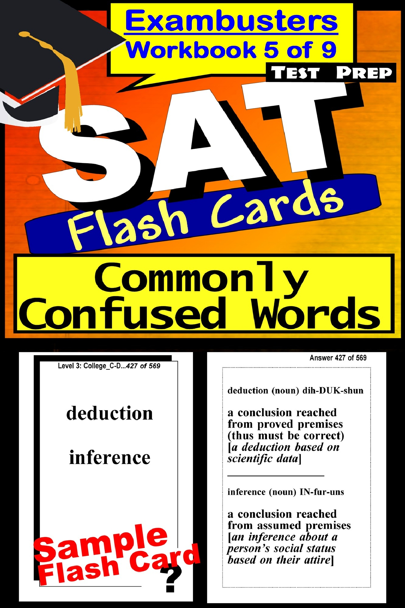 SAT Test Prep Commonly Confused Words Review--Exambusters Flash Cards--Workbook 5 of 9: SAT Exam Study Guide