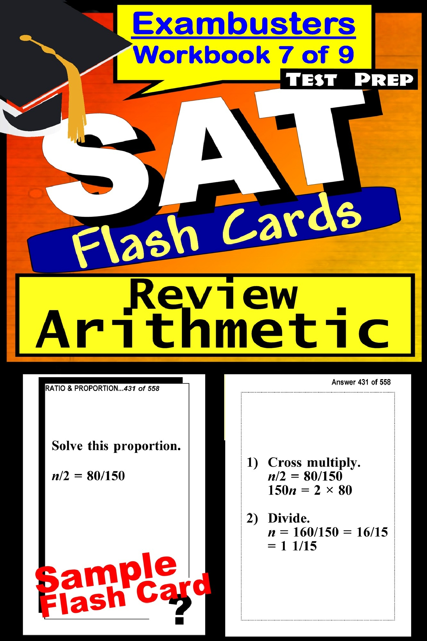 SAT Test Prep Arithmetic Review--Exambusters Flash Cards--Workbook 7 of 9: SAT Exam Study Guide