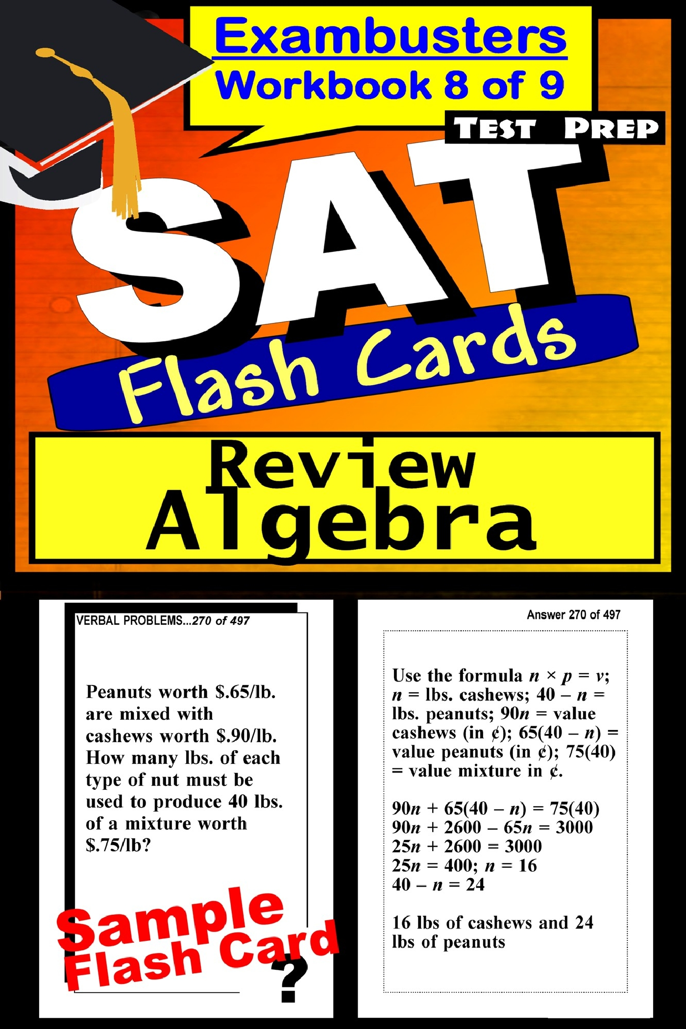 SAT Test Prep Algebra Review--Exambusters Flash Cards--Workbook 8 of 9: SAT Exam Study Guide