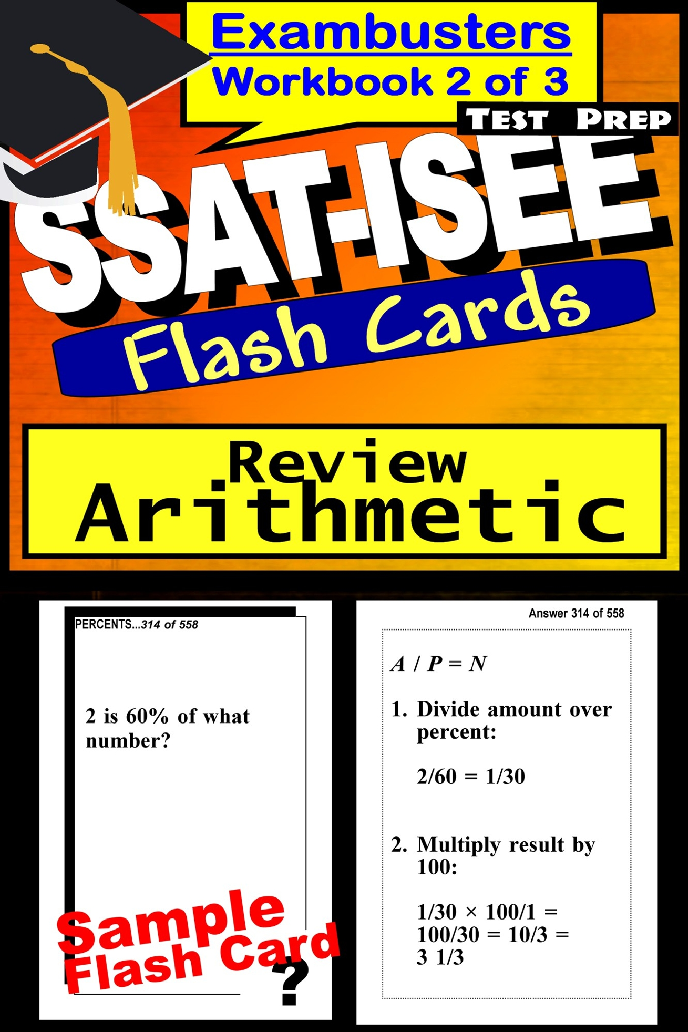 SSAT-ISEE Test Prep Arithmetic Review--Exambusters Flash Cards--Workbook 2 of 3: SSAT Exam Study Guide