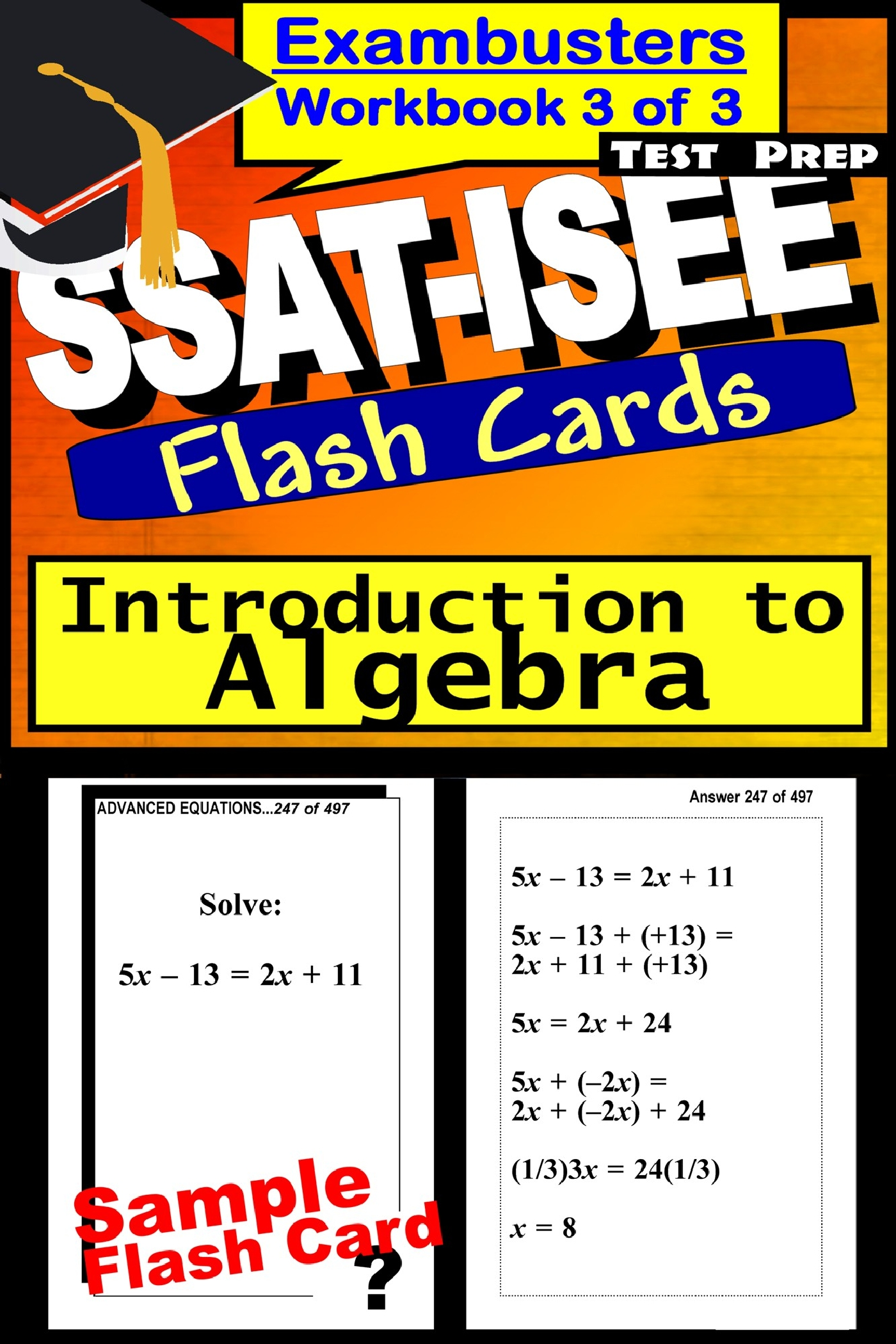 SSAT-ISEE Test Prep Algebra Review--Exambusters Flash Cards--Workbook 3 of 3: SSAT Exam Study Guide