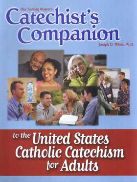 Catechist's Companion to the United States Catechism for Adults