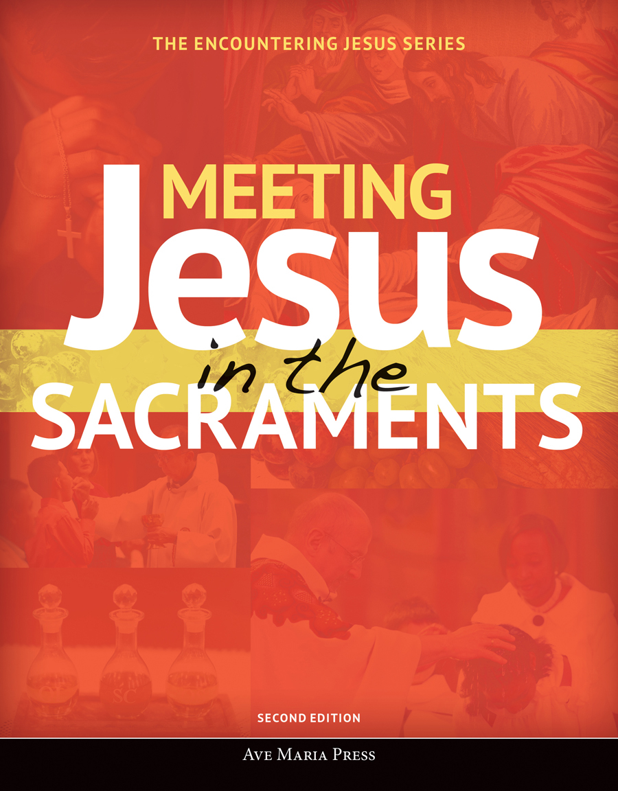 Meeting Jesus in the Sacraments (2nd edition) ebook
