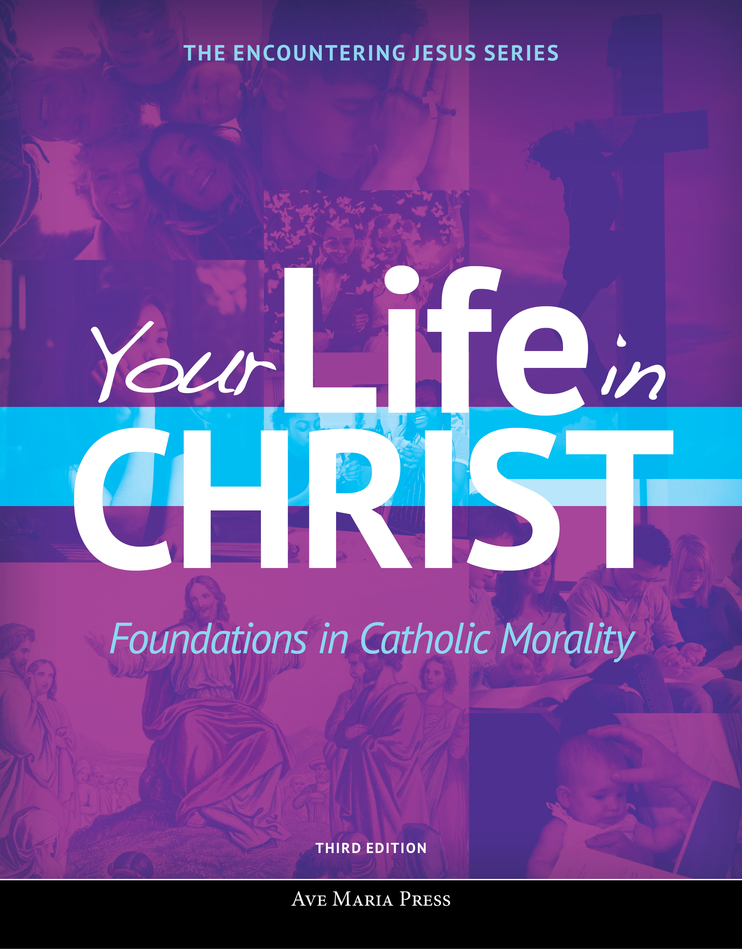 Your Life in Christ (Third Edition) - electronic