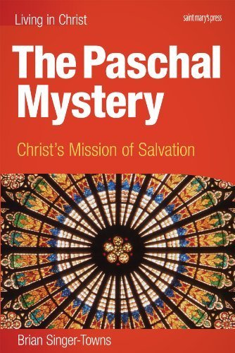The Paschal Mystery: Christ's Mission of Salvation ebook Interactive Edition
