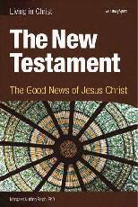 New Testament: The Good News of Jesus Christ