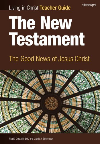 The New Testament: The Good News of Jesus Christ, Teacher Guide