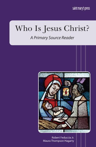Who Is Jesus Christ?: A Primary Source Reader