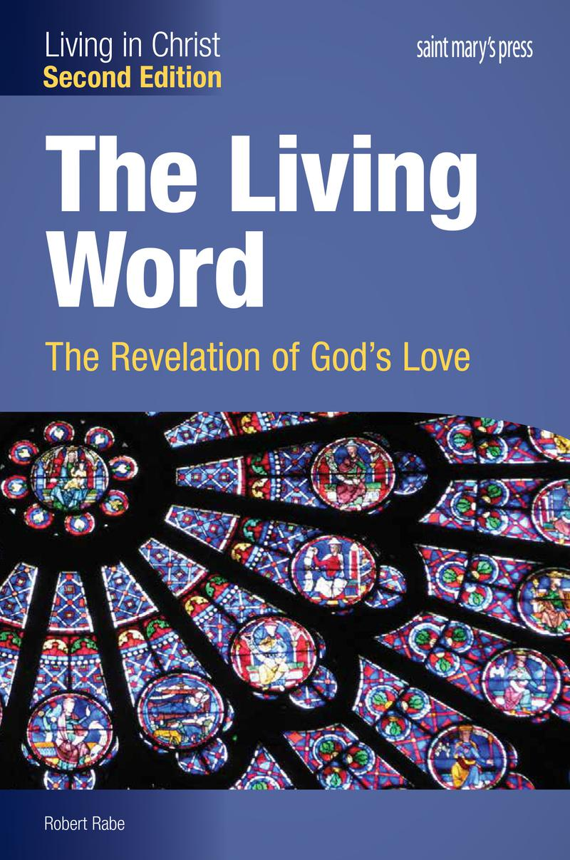 The Living Word: The Revelation of God's Love ‒ Second Edition