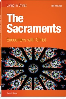The Sacraments: Encounters with Christ, Enhanced Interactive