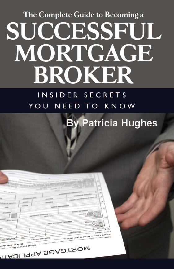 The Complete Guide to Becoming a Successful Mortgage Broker  Insider Secrets You Need to Know