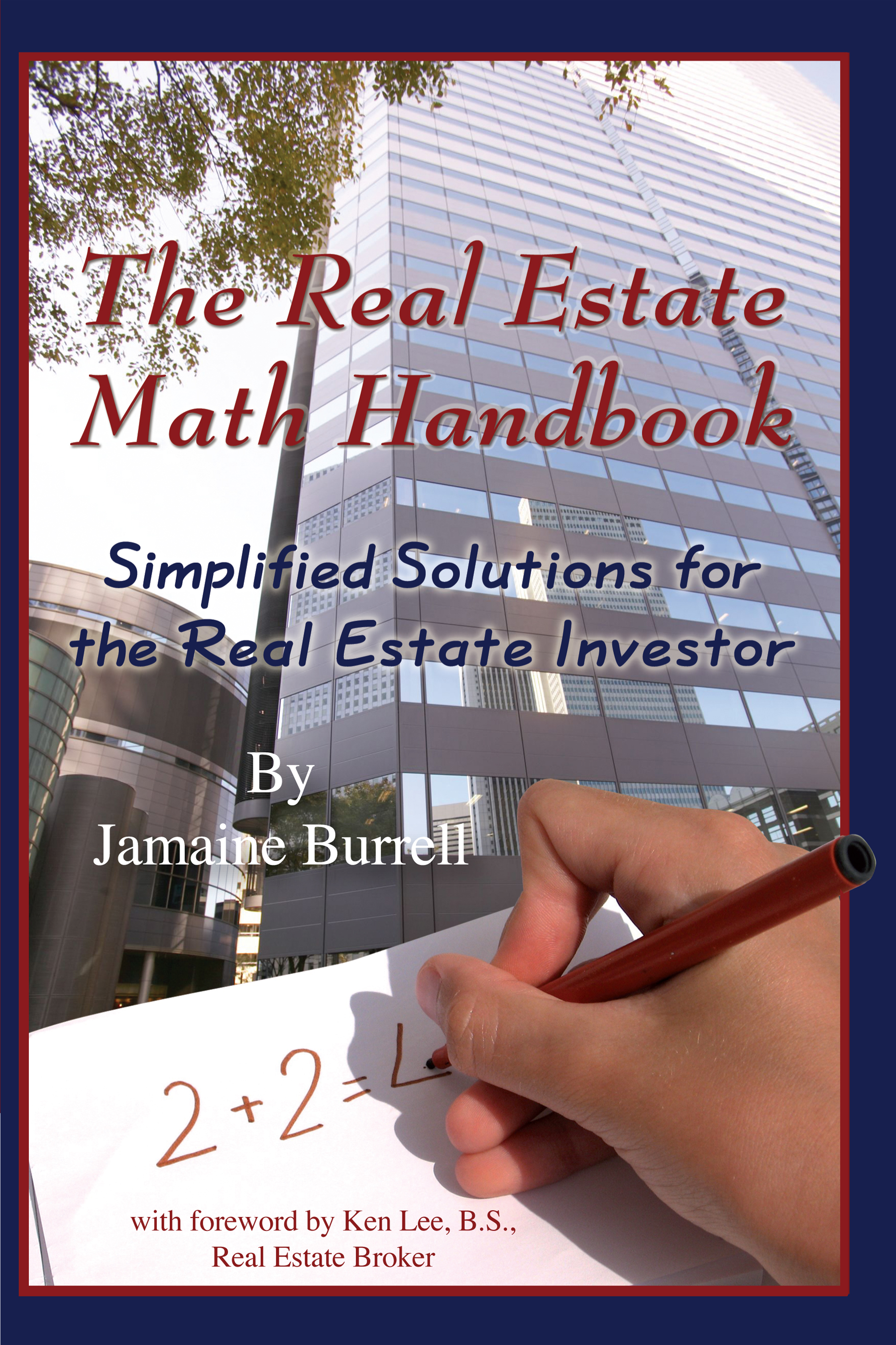 The Real Estate Math Handbook  Simplified Solutions For The Real Estate Investor