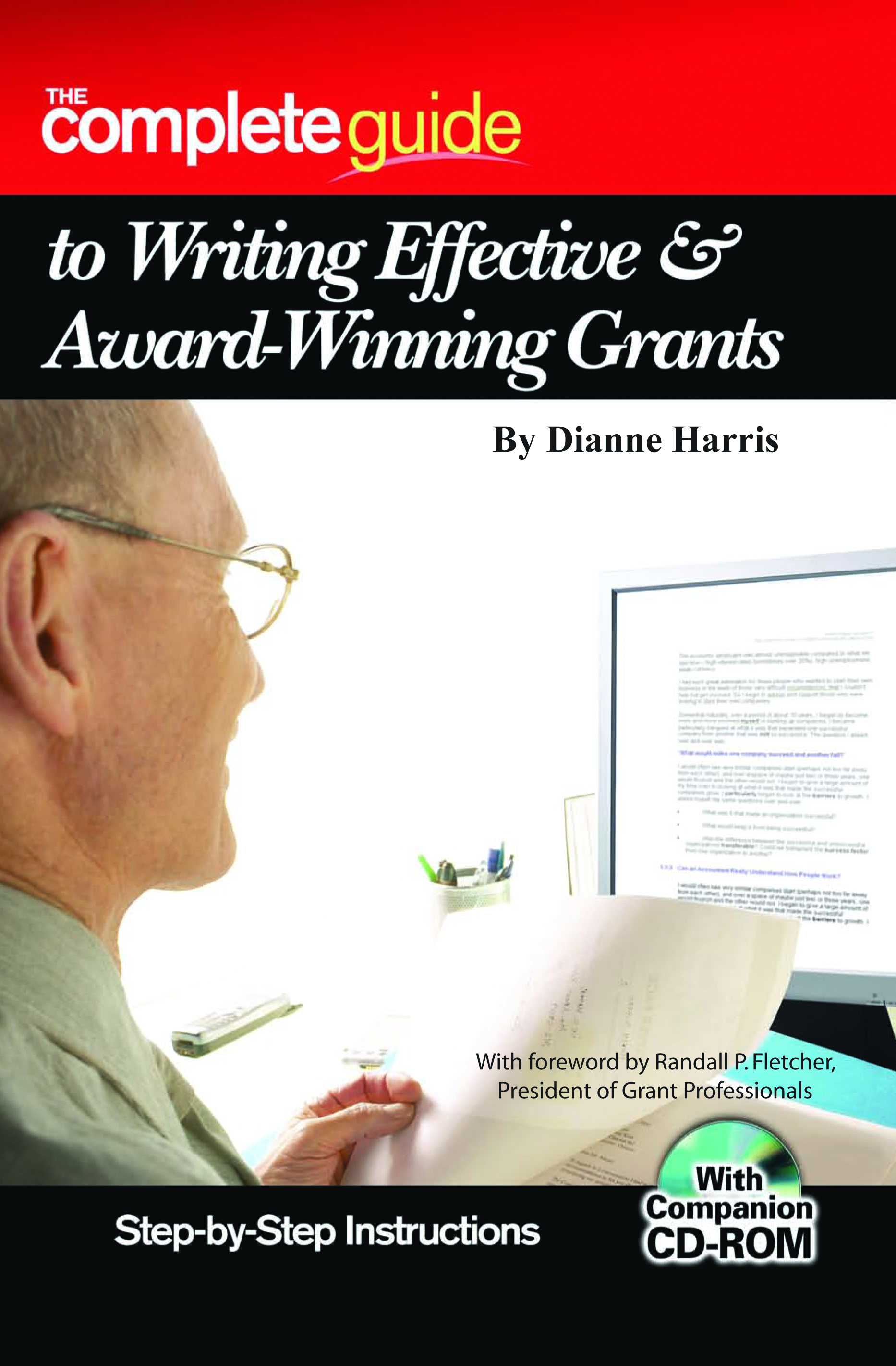 The Complete Guide to Writing Effective and Award Winning Grants  Step-by-Step Instructions