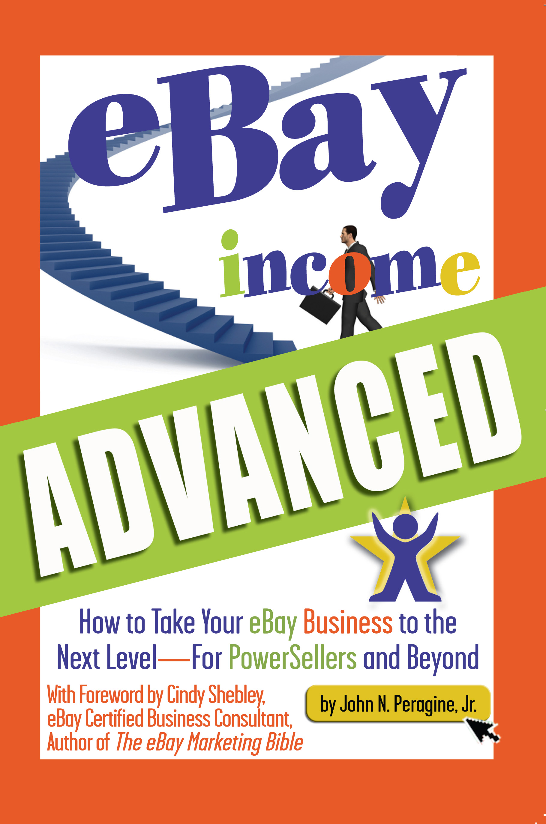 eBay Income Advanced How to Take Your eBay Business to the Next Level For PowerSellers and Beyond