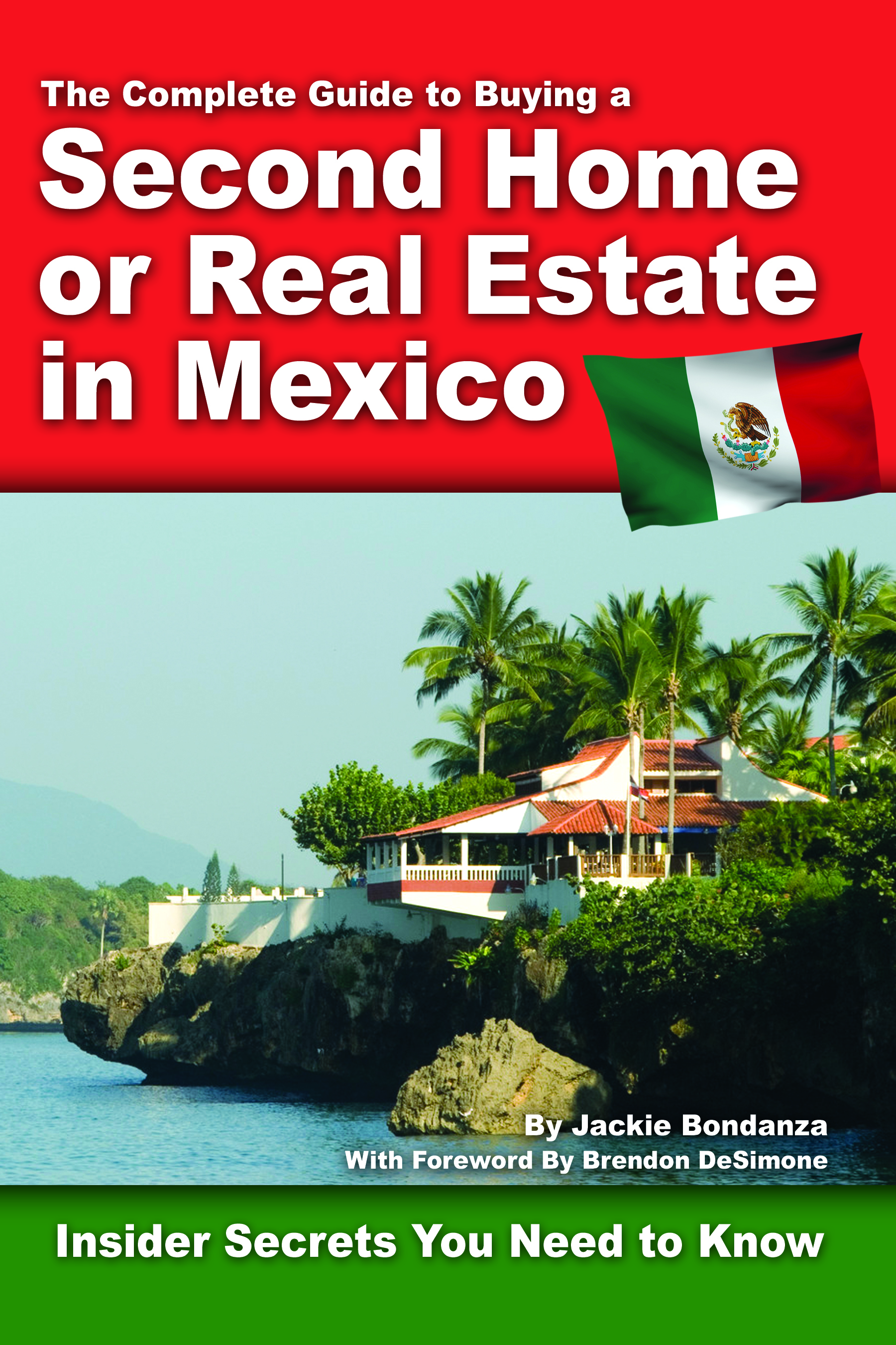 The Complete Guide to Buying a Second Home or Real Estate in Mexico  Insider Secrets You Need to Know