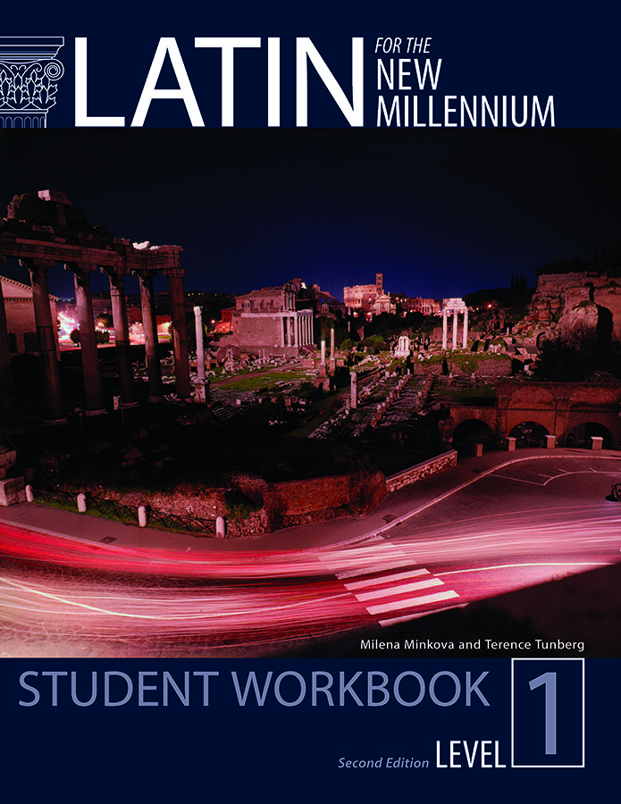 Latin for the New Millennium Level 1 Second Edition Student Workbook