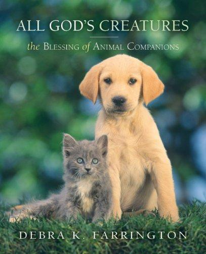 All God's Creatures: The Blessing of Animal Companions