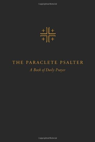 Paraclete Psalter: A Book of Daily Prayer