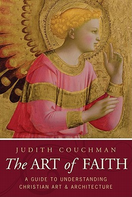 Art of Faith: A Guide to Understanding Christian Images