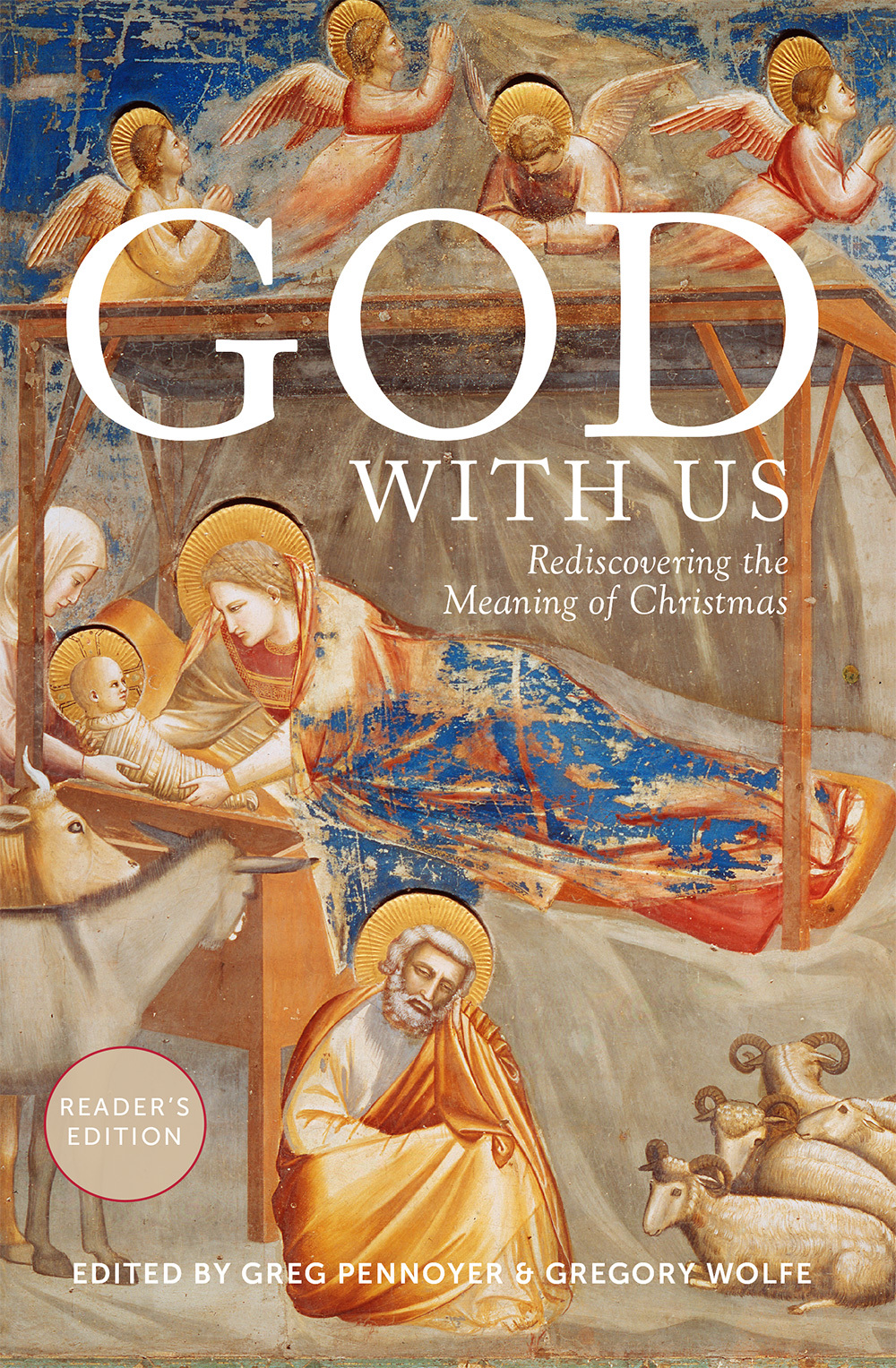 God With Us: God With Us: Rediscovering the Meaning of Christmas (Reader's Edition)