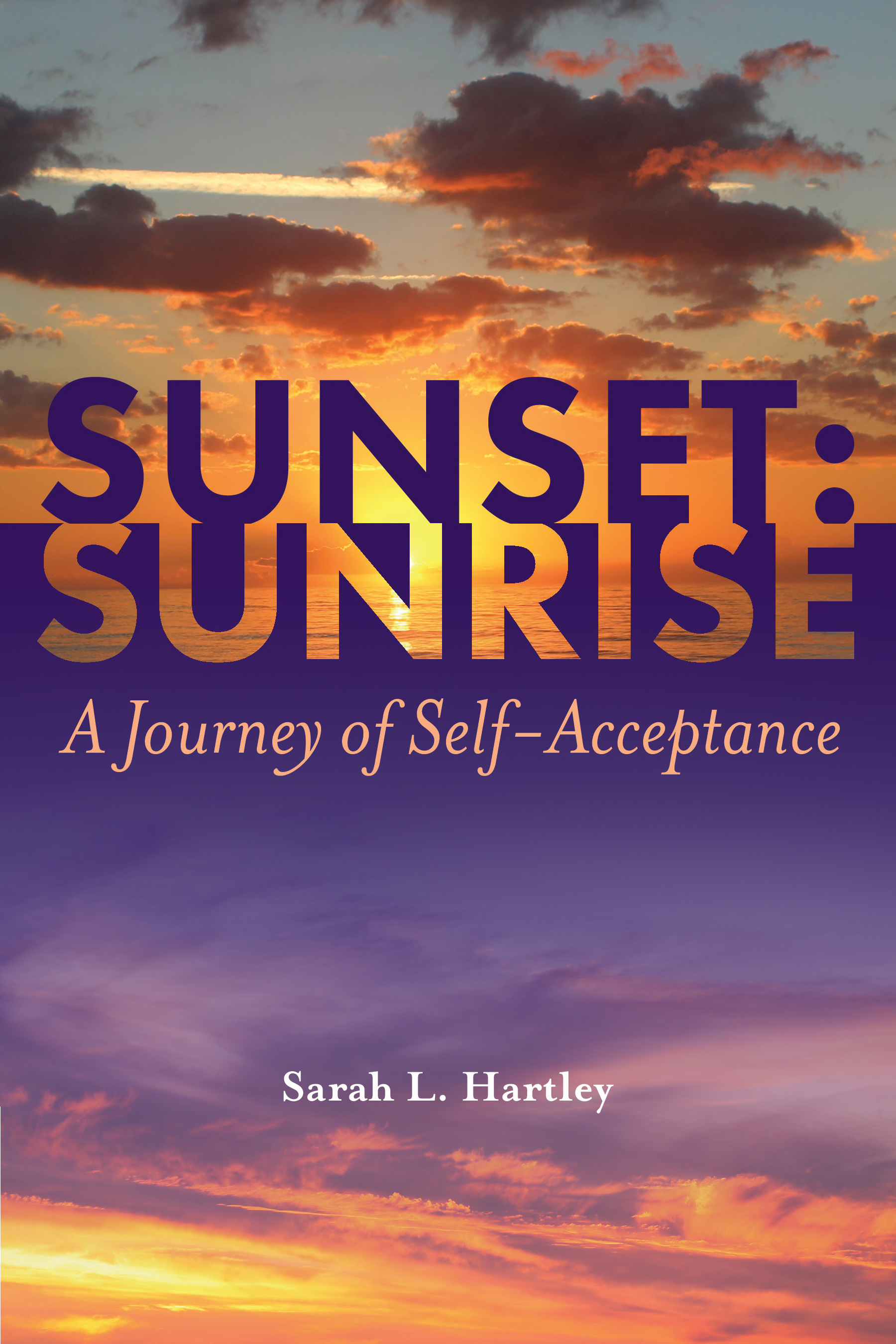 Sunset: Sunrise: A Journey of Self-Acceptance