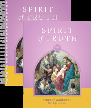 Spirit of Truth 2nd Grade Teacher's Guide