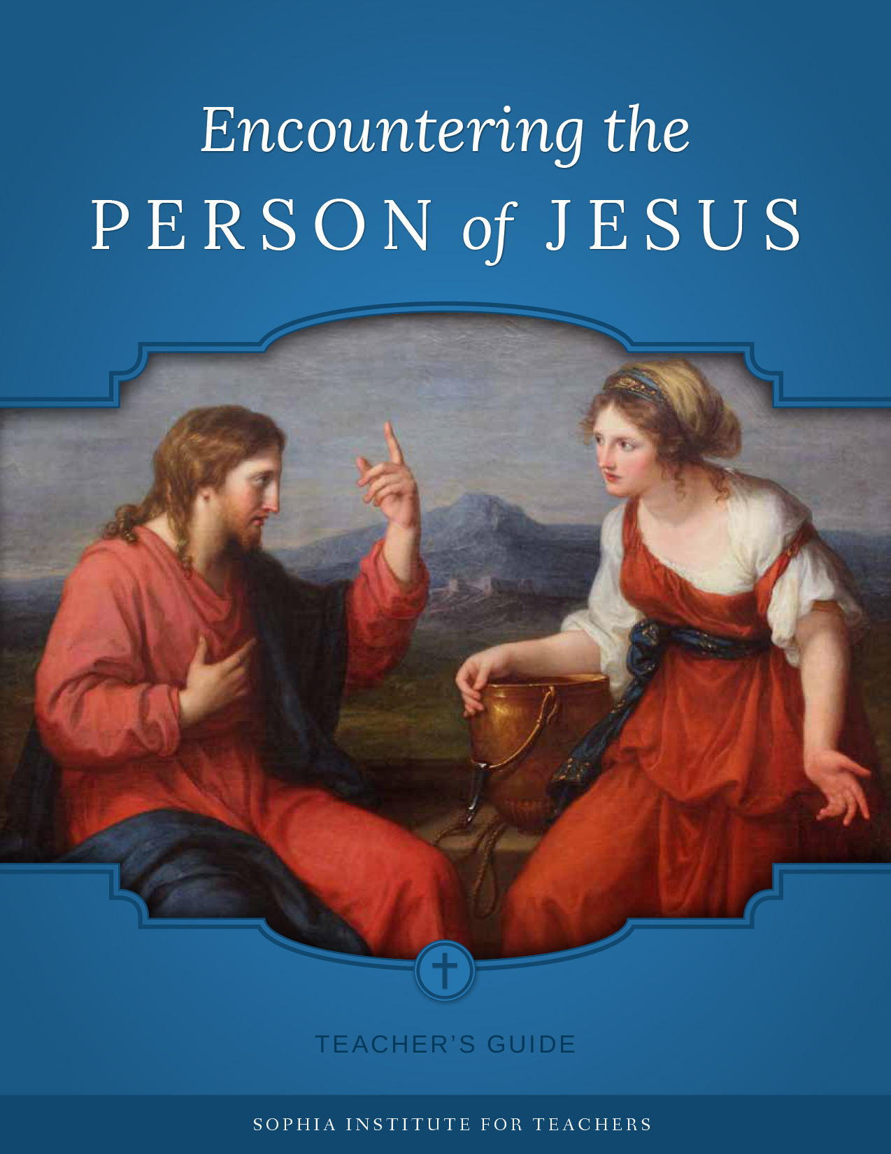 Encountering the Person of Jesus Teacher's Guide ebook