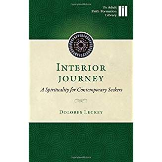 Interior Journey: A Spirituality for Contemporary Seekers (Adult Faith Formation Library) ebook