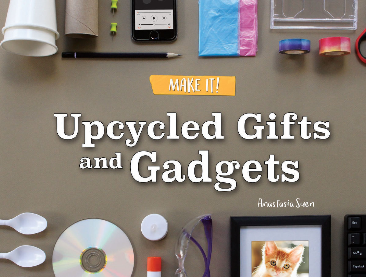 Upcycled Gifts and Gadgets
