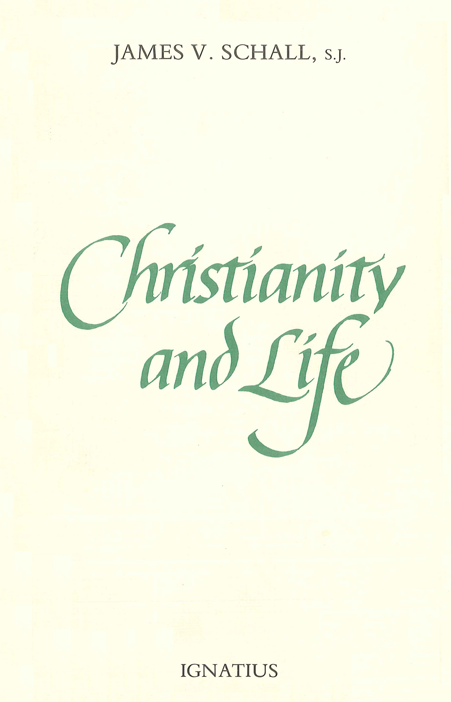 Christianity and Life