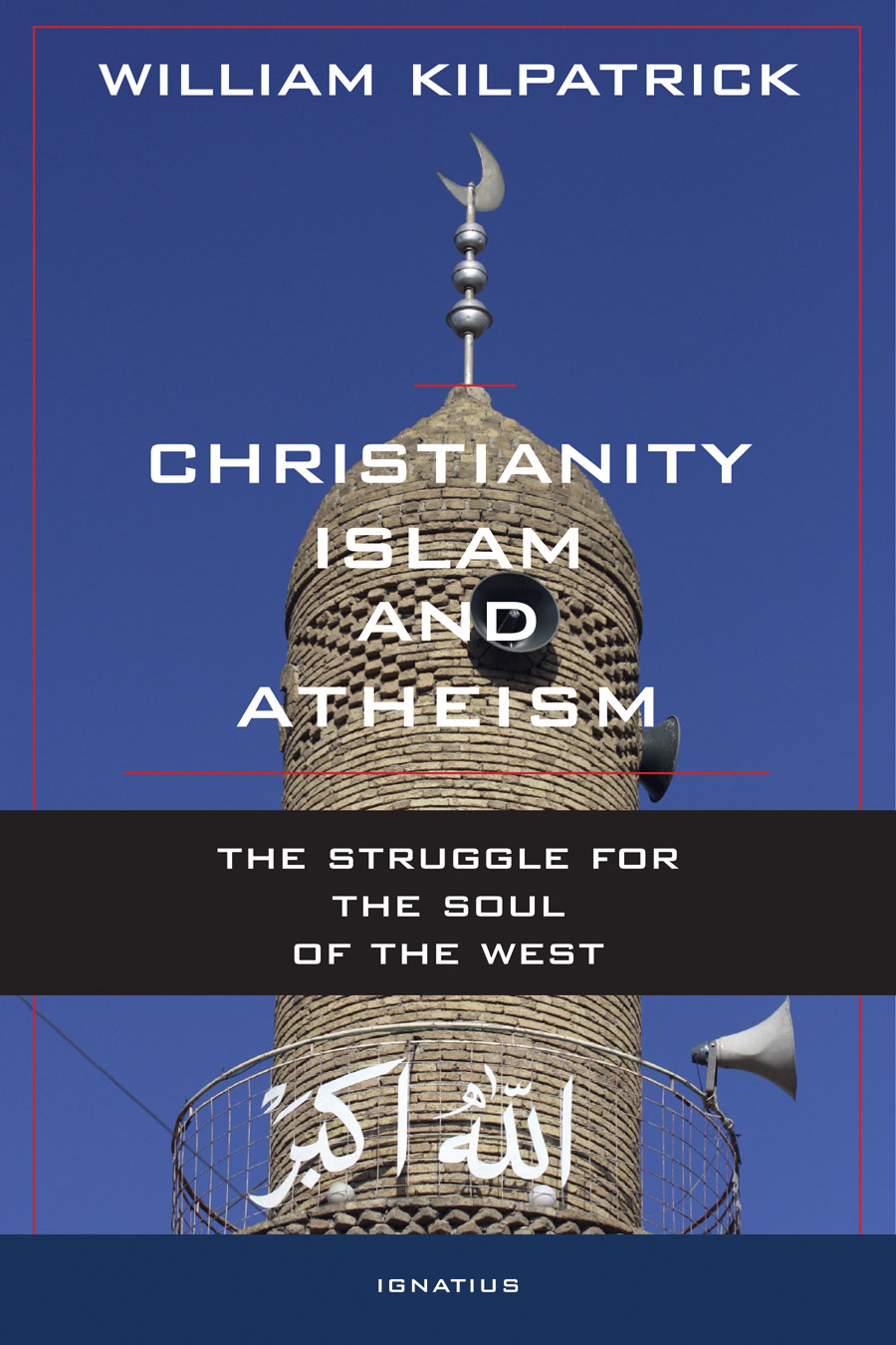 Christianity Islam and Atheism