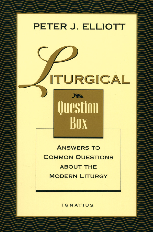 Liturgical Question Box