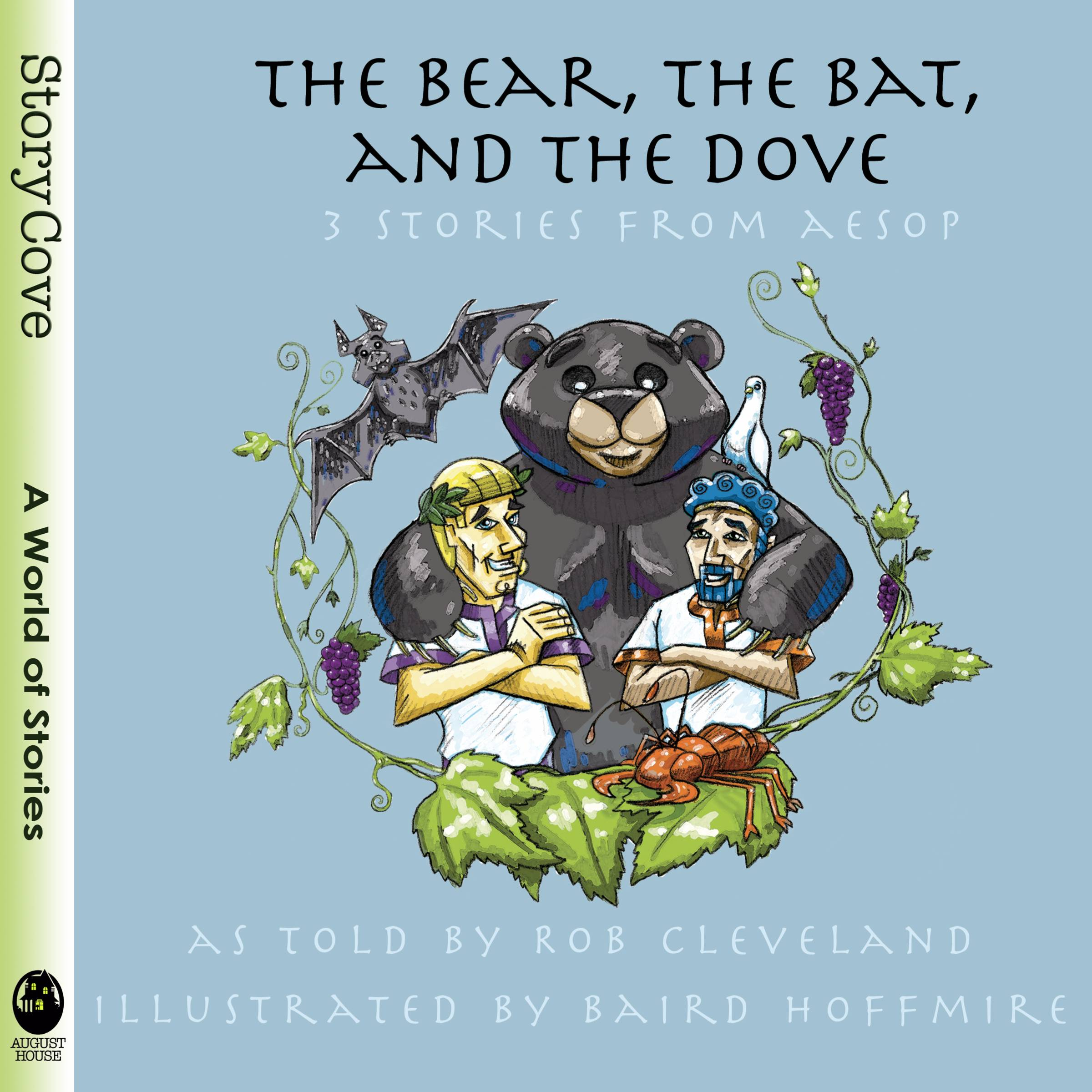 The Bear, the Bat, and the Dove: Three Stories from Aesop
