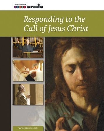 Credo Course 9: Responding to the Call of Jesus Christ eBook (1 year access)