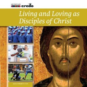 Credo Course 6: Living and Loving as Disciples of Christ