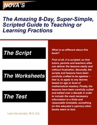 The Amazing 8-Day, Super-Simple, Scripted Guide to Teaching or Learning Fractions