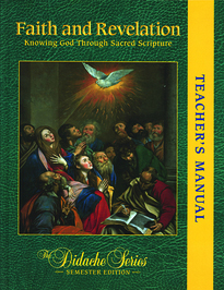 Faith and Revelation: Knowing God Through Sacred Scripture: Teac