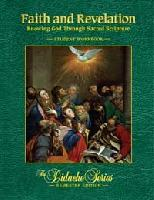 Faith and Revelation: Knowing God Through Sacred Scripture: Stud