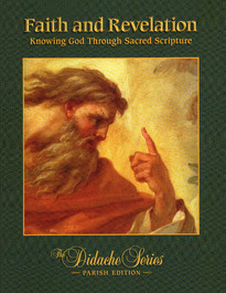 Faith and Revelation: Knowing God Through Sacred Scripture
