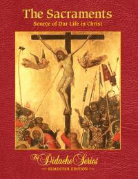 The Sacraments: Source of Our Life in Christ ebook (180 Day Access)