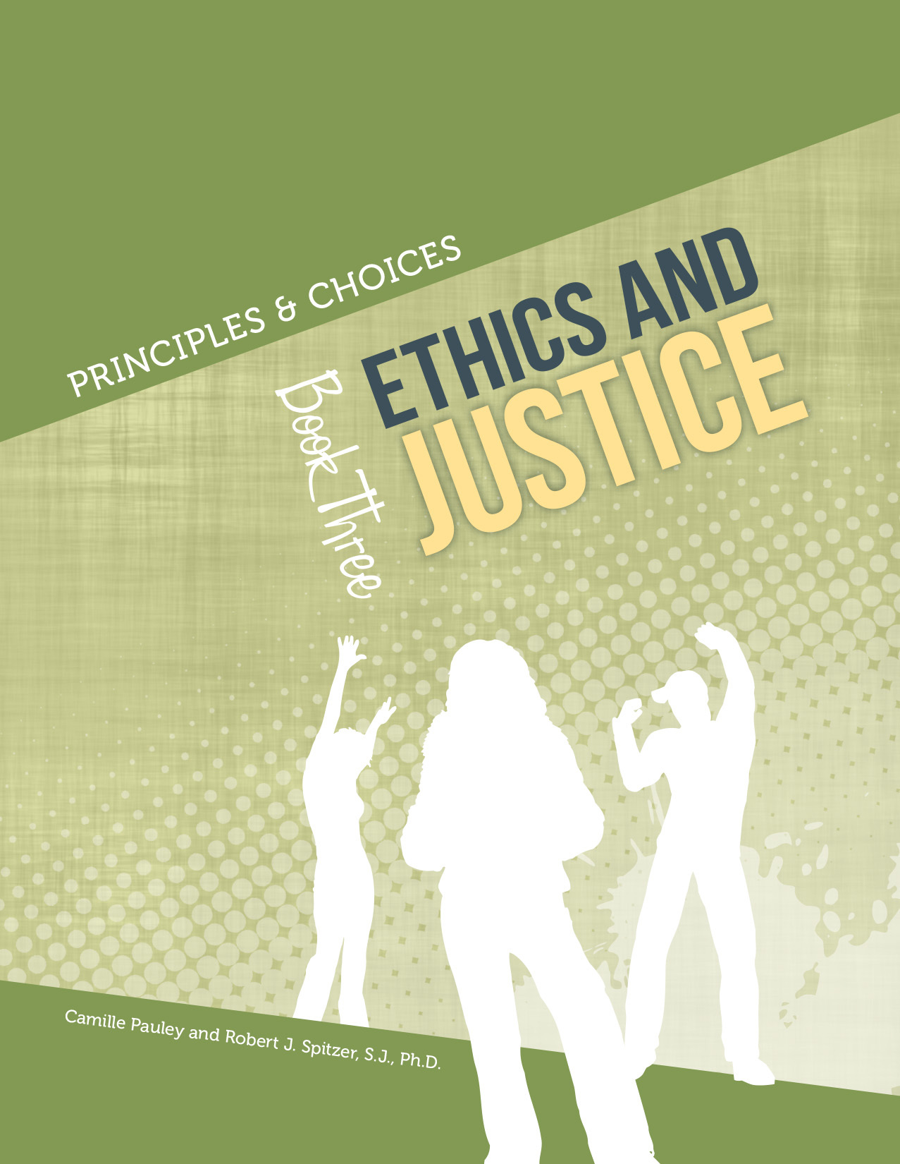 Principles & Choices 3 – Ethics and Justice