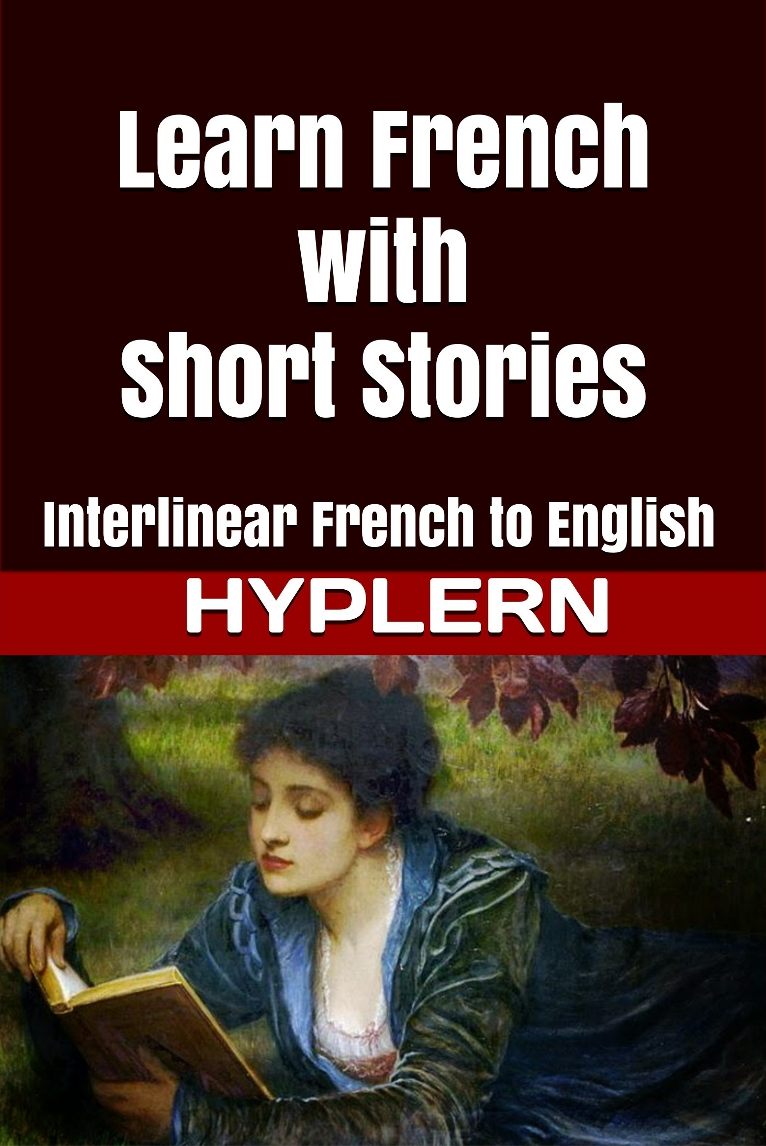 HypLern - Learn French with Short Stories - Interlinear French to English