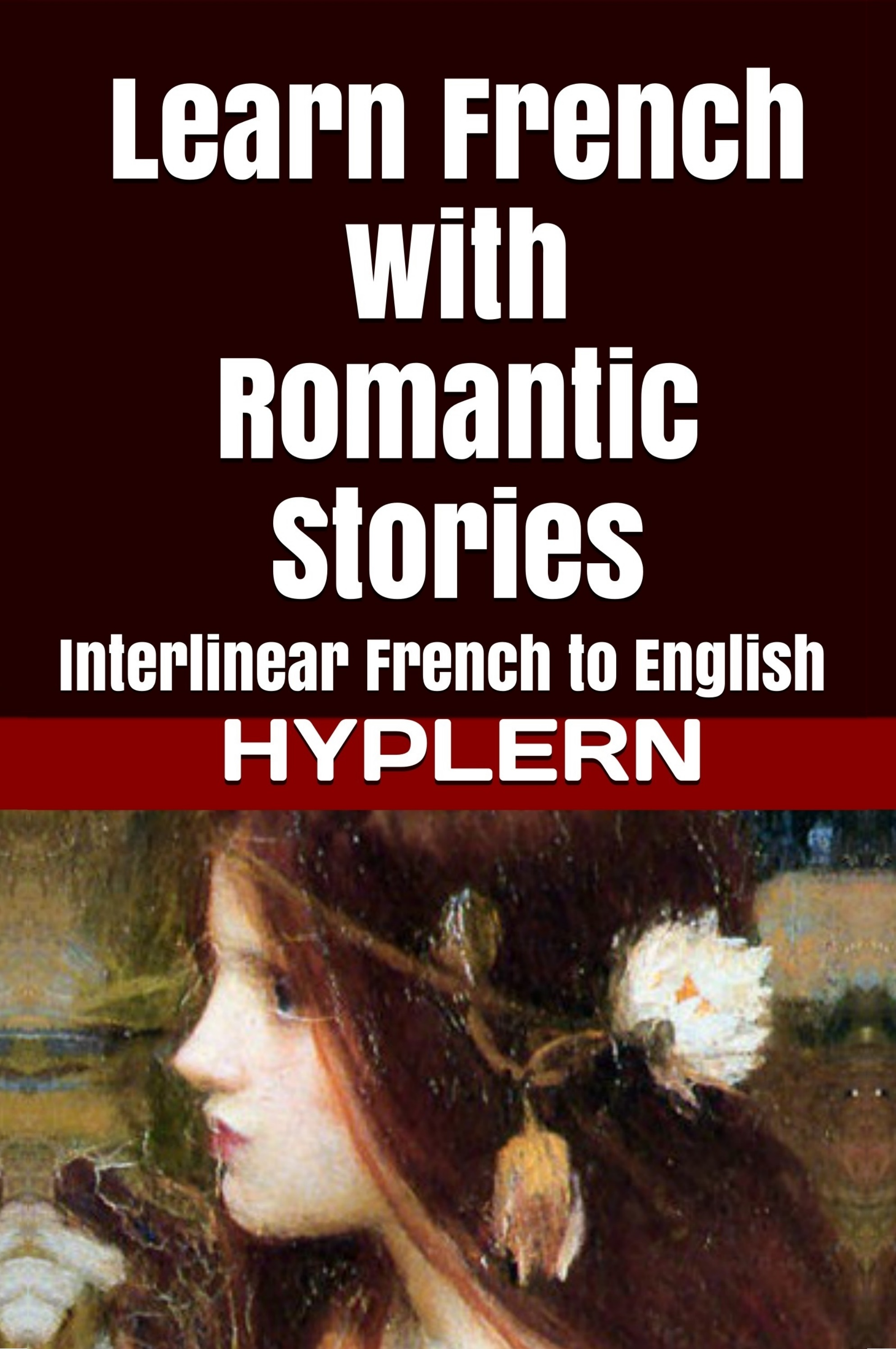 HypLern - Learn French with Romantic Stories - Interlinear French to English