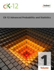 CK-12 Advanced Probability and Statistics  Distribution