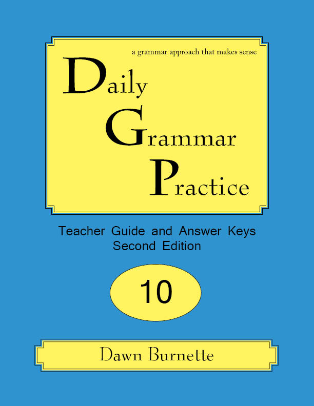 Daily Grammar Practice Teacher Guide and Answer Keys 2nd Edition 10