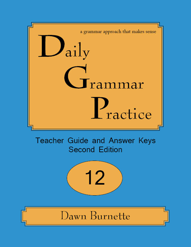 Daily Grammar Practice Teacher Guide and Answer Keys 2nd Edition 12