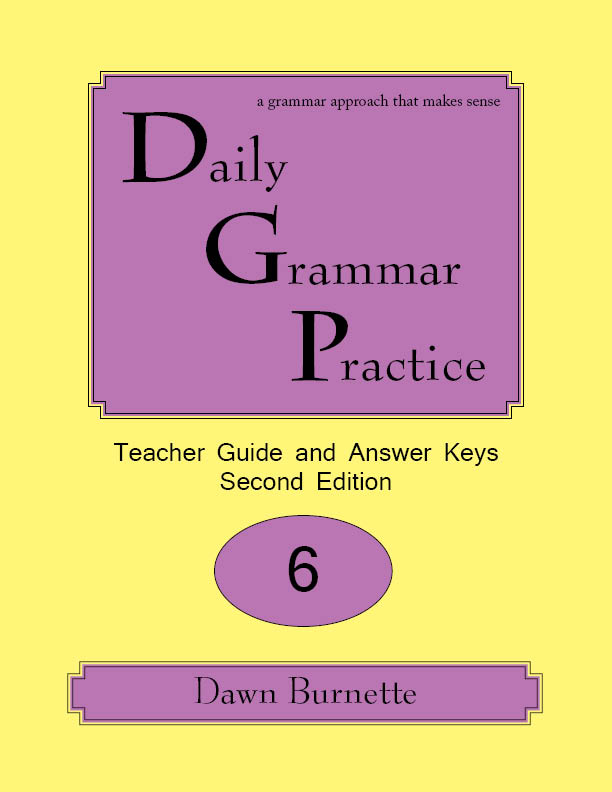 Daily Grammar Practice Teacher Guide and Answer Keys 2nd Edition 6