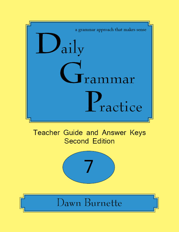 Daily Grammar Practice Teacher Guide and Answer Keys 2nd Edition 7