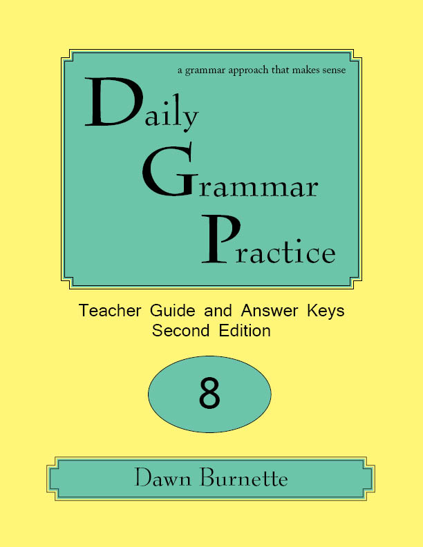 Daily Grammar Practice Teacher Guide and Answer Keys 2nd Edition 8