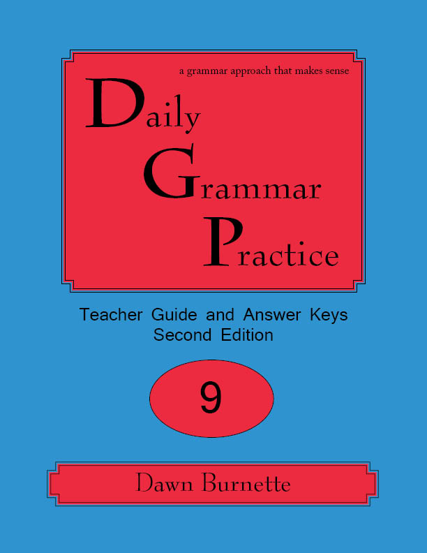 Daily Grammar Practice Teacher Guide and Answer Keys 2nd Edition 9